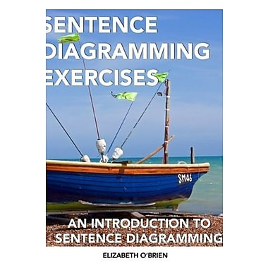 Sentence Diagramming Exercises: An Introduction to Sentence Diagramming, Used Book (9781475194371)