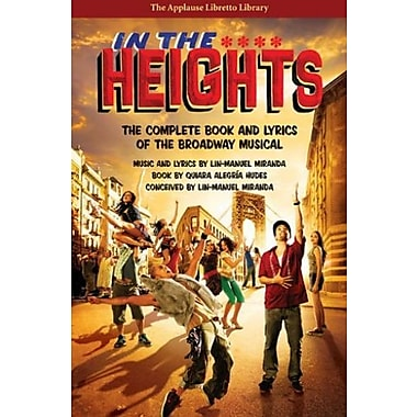 In the Heights: The Complete Book and Lyrics of the Broadway Musical, Used Book (9781476874647)