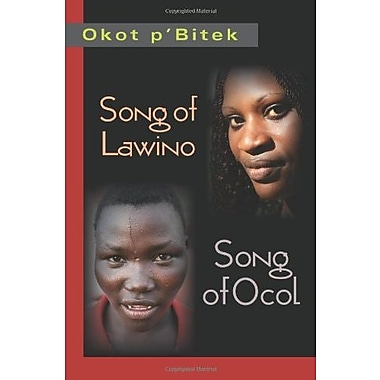 Song of Lawino & Song of Ocol, Used Book (9781478604723)