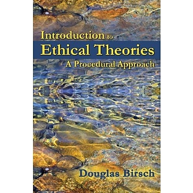 Introduction to Ethical Theories: A Procedural Approach, Used Book (9781478606703)