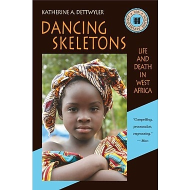 Dancing Skeletons: Life and Death in West Africa, 20th Anniversary Edition, Used Book (9781478607588)