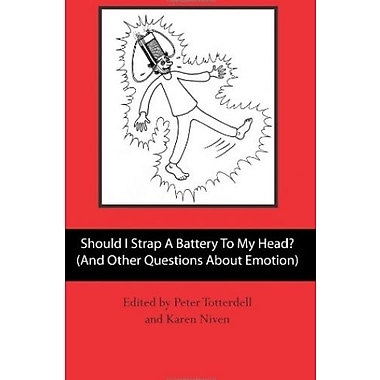 Should I Strap A Battery To My Head?, Used Book (9781479131549)