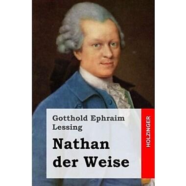 Nathan der Weise: Ein dramatisches Gedicht in f nf Aufz gen, Used Book (9781482645125)