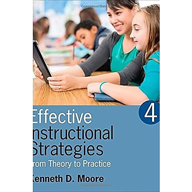 Effective Instructional Strategies: From Theory to Practice Used Book (9781483306582)
