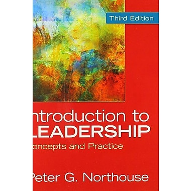 Northouse: Introduction to Leadership 3e + Northouse: Introduction to Leadership 3e Interactive Ebook, Used Book (9781483316659)