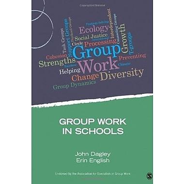 Group Work in Schools Used Book (9781483332239)