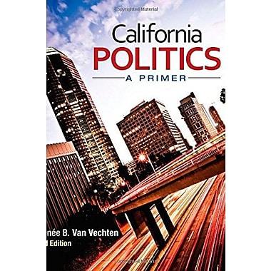 California Politics; A Primer, Used Book (9781483340135)