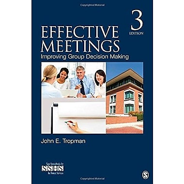 Effective Meetings: Improving Group Decision Making, Used Book (9781483340210)