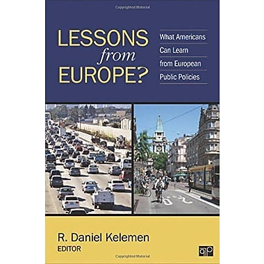 Lessons from Europe?; What Can Americans Learn from European Public Policies, Used Book (9781483343754)