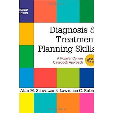 Diagnosis and Treatment Planning Skills: A Popular Culture Casebook Approach Used Book (9781483349763)