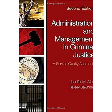 Administration and Management in Criminal Justice: A Service Quality Approach, Used Book (9781483350707)