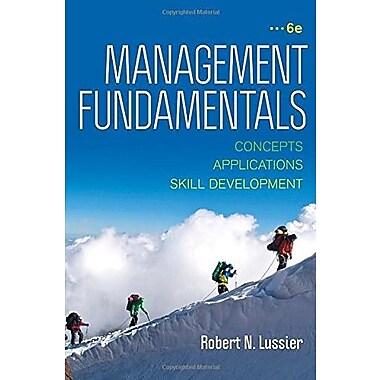 Management Fundamentals: Concepts, Applications & Skill Development, Used Book (9781483352268)