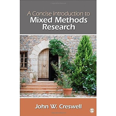 A Concise Introduction to Mixed Methods Research, Used Book (9781483359045)