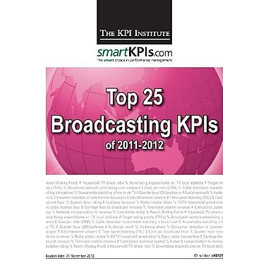 Top 25 Broadcasting KPIs of 2011-2012, Used Book (9781483968759)