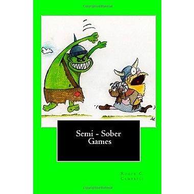 Semi - Sober Games, Used Book (9781483983769)
