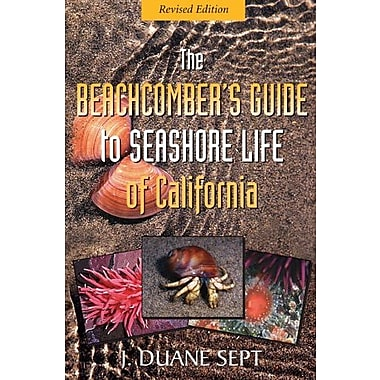 The Beachcomber's Guide to Seashore Life of California REVISED, Used Book (9781550174960)