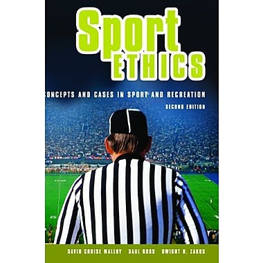 Sport Ethics: Concepts and Cases in Sport and Recreation, Used Book (9781550771299)