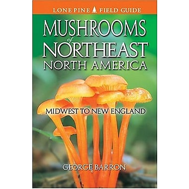 Mushrooms of Northeast North America: Midwest to New England, Used Book (9781551052014)