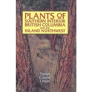 Plants of Southern Interior British Columbia and the Inland Northwest (9781551052199)