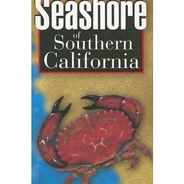 Seashore of Southern California Used Book (9781551052328)