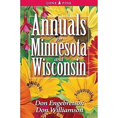 Annuals for Minnesota & Wisconsin, Used Book (9781551053813)