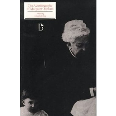 The Autobiography of Margaret Oliphant, Used Book (9781551112763)