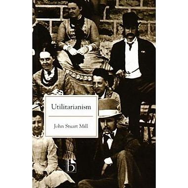 Utilitarianism, Used Book (9781551113555)