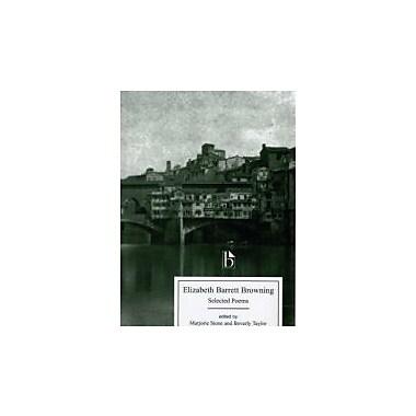 Elizabeth Barrett Browning: Selected Poems, Used Book (9781551114828)