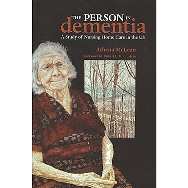 The Person in Dementia: A Study of Nursing Home Care in the US, Used Book, (9781551116068)
