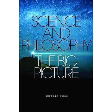 Science and the World: Philosophical Approaches, Used Book (9781551116242)