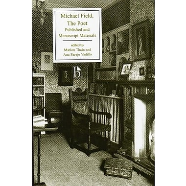 Michael Field: The Poet, Used Book (9781551116754)