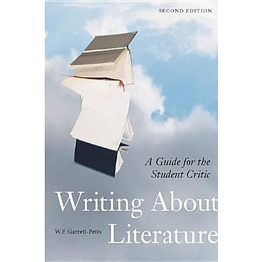 Writing about Literature, second edition: A Guide for the Student Critic, Used Book (9781551117430)