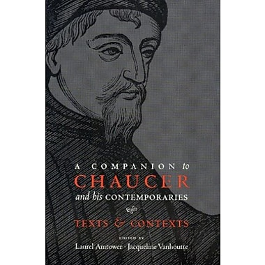 A Companion to Chaucer and his Contemporaries: Texts and Contexts, Used Book (9781551117966)