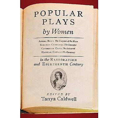 Popular Plays by Women in the Restoration and Eighteenth Century, Used Book (9781551119168)