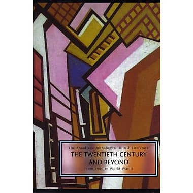 The Broadview Anthology of British Literature: Vol. 6A: The Twentieth Century & Beyond: From 1900 to Mid Century, New Book