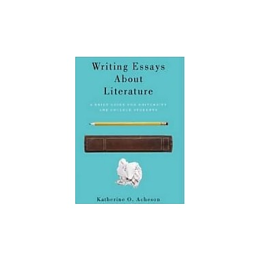 Writing Essays About Literature: A Brief Guide for University and College Students, Used Book (9781551119922)