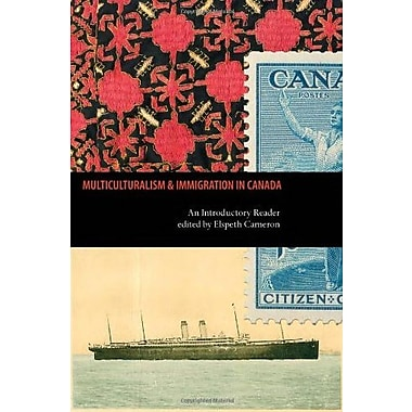 Multiculturalism and Immigration in Canada: An Introductory Reader, Used Book (9781551302492)