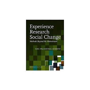 Experience Research Social Change: Methods Beyond the Mainstream, Second Edition, Used Book (9781551930565)