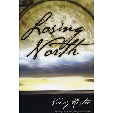 Losing North Essays on Cultural Exile, Used Book (9781552783153)