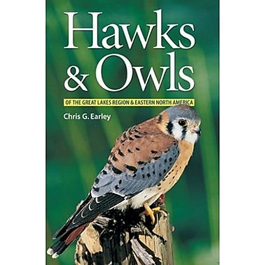 Hawks and Owls of the Great Lakes Region and Eastern North America, Used Book (9781552978474)
