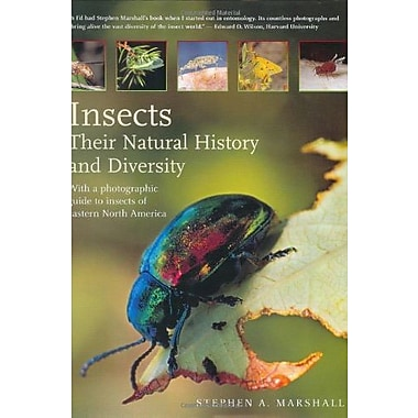 Insects: Their Natural History & Diversity: With a Photographic Guide to Insects of Eastern North America, Used Book