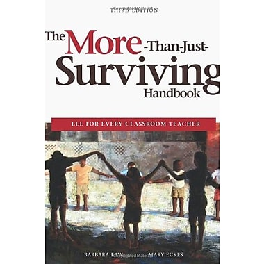 The More-Than-Just-Surviving Handbook: ELL for Every Classroom Teacher, Used Book (9781553792321)