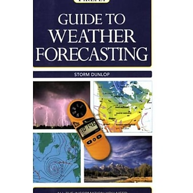 Guide to Weather Forecasting: All the Information You'll Need to Make Your Own Weather Forecast, Used Book, (9781554073696)