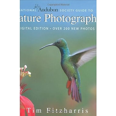 National Audubon Society Guide to Nature Photography: Digital Edition, Used Book (9781554073924)