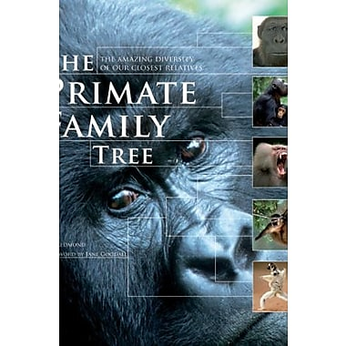 The Primate Family Tree: The Amazing Diversity of Our Closest Relatives, Used Book (9781554079643)