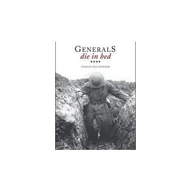 Generals Die In Bed Used Book (9781554510733)