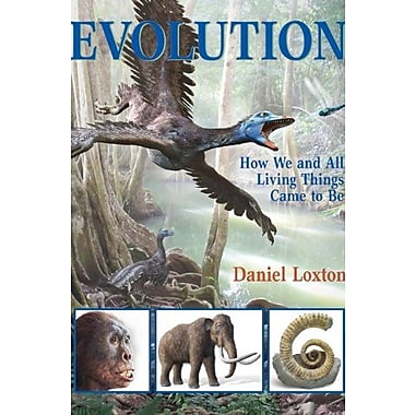 Evolution: How We and All Living Things Came to Be Used Book (9781554534302)
