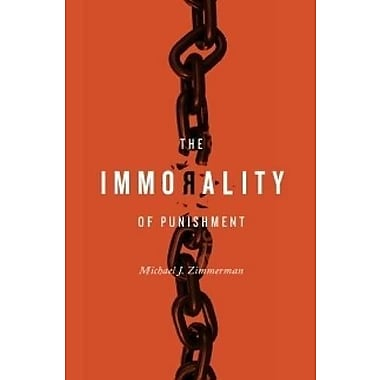 The Immorality of Punishment, Used Book (9781554810550)