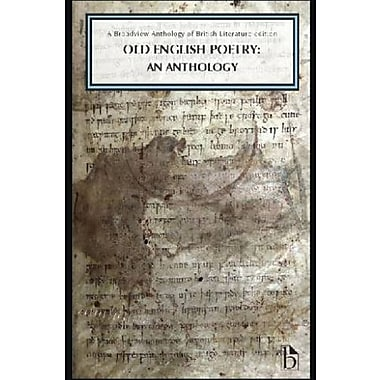 Old English Poetry: An Anthology: A Broadview Anthology of British Literature Edition, Used Book (9781554811571)