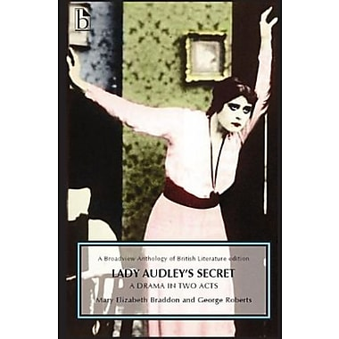 Lady Audley's Secret: A Drama in Two Acts, Used Book (9781554811601)